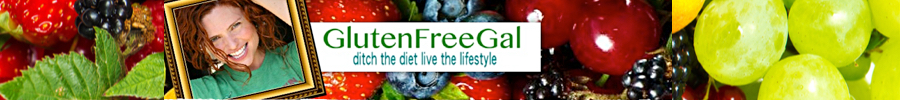 GlutenFreeGal - Ditch the Diet Live the Lifestyle